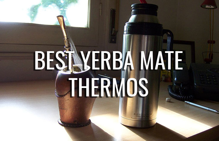 What Is The Best Yerba Mate Thermos And Where To Buy It